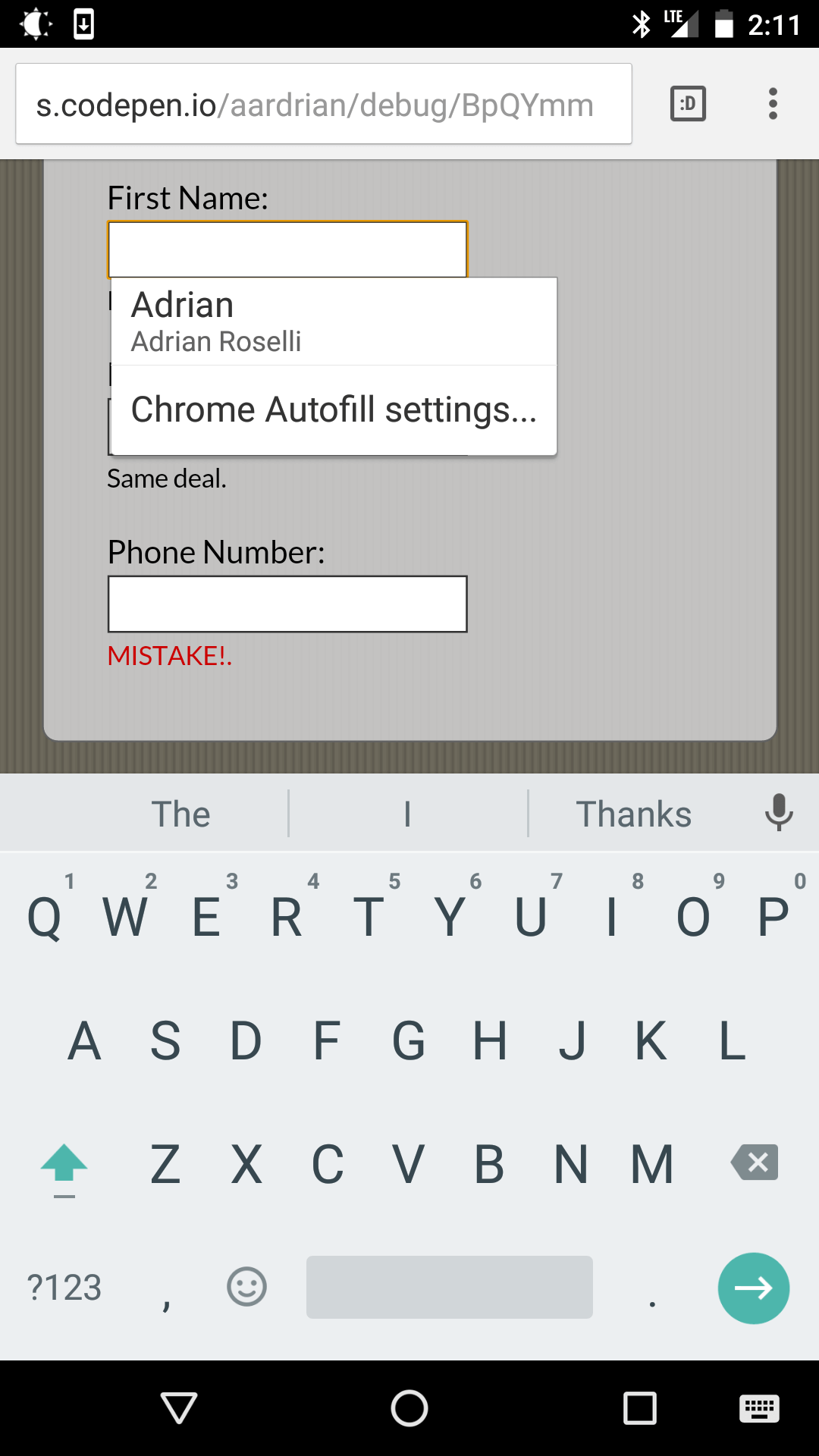 Screen shot from Chrome on Android showing auto-complete on the first field.