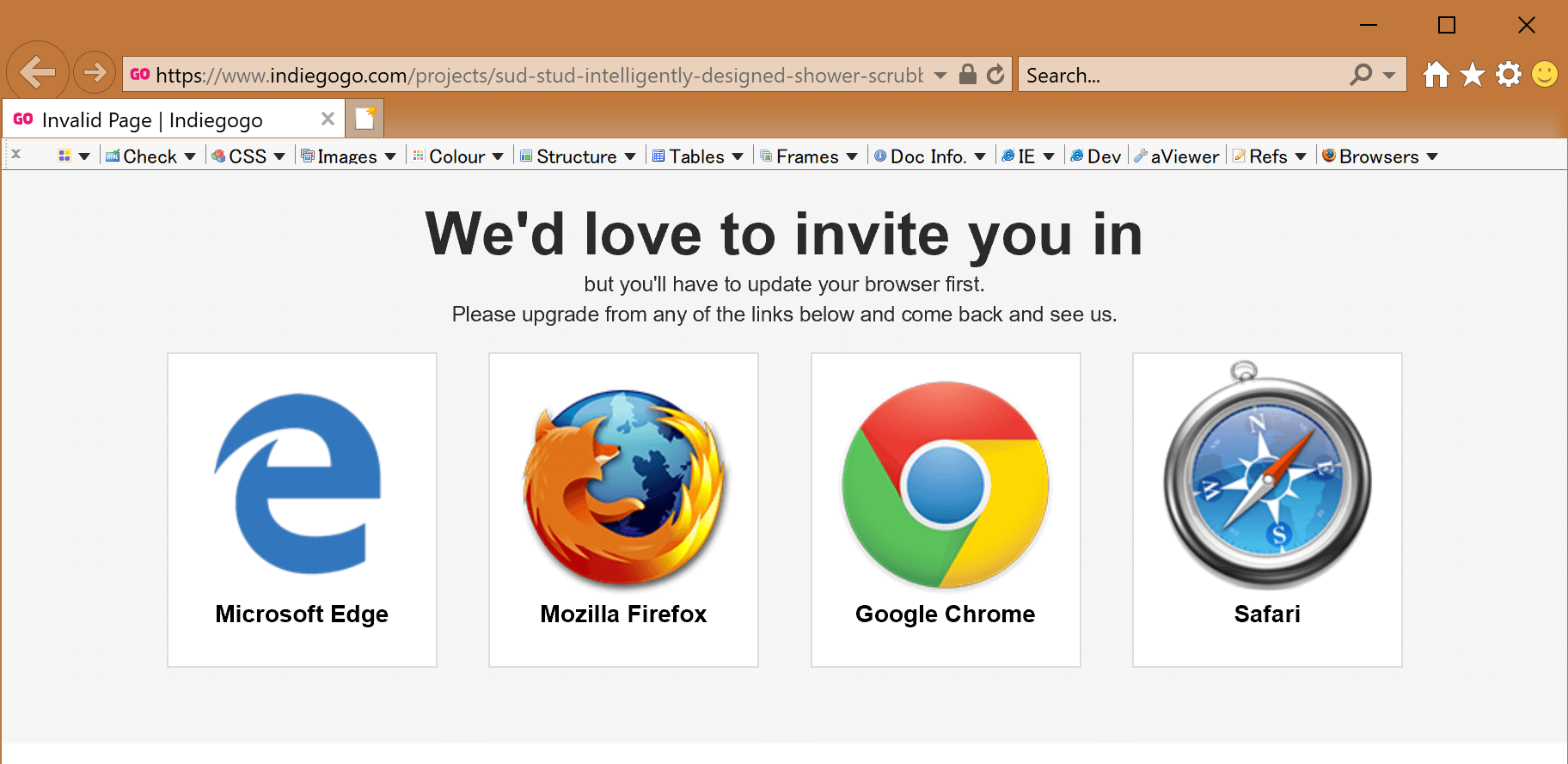 "Internet Explorer window with a message that reads: ""We'd love to invite you in but you'll have to update your browser first. Please upgrade from any of the links below and come back and see us."" Then logos / links for Microsoft Edge, Mozilla Firefox, Google Chrome, and Safari."