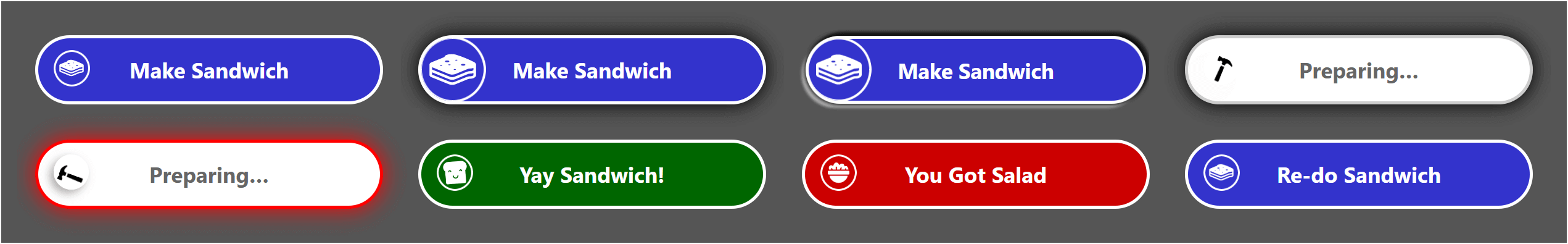 Eight of the different visual styles this button can have based on use.